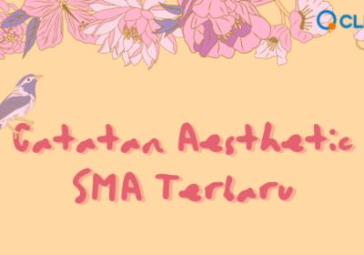 Catatan Aesthetic SMA Terbaru